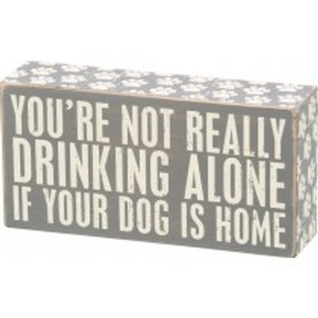 Drinking Alone Gray Box Sign