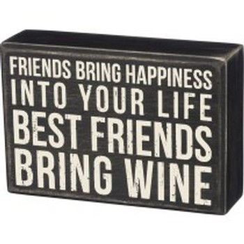 Box Sign Best Friends Bring Wine Image
