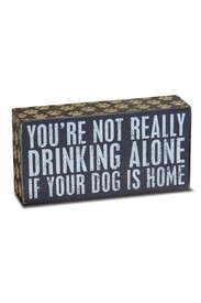 Drinking Alone Black Box Sign